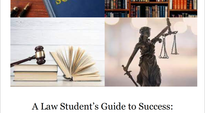 A law students Guide to Success